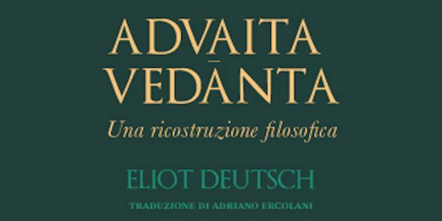 Cosa dice l'Advaita Vedānta: uno dei più importanti sistemi filosofici orientali