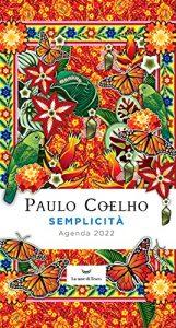 Semplicità di Paulo Coelho - Agenda 2022