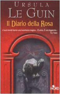 Il diario della rosa di Ursula K. Le Guin