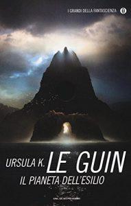 Il pianeta dell'esilio di Ursula K. Le Guin