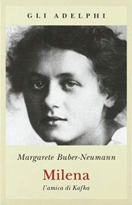 Milena - L'amica di Kafka di Margarete Buber-Neumann