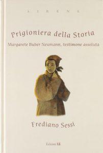 Prigioniera della storia di Frediano Sessi